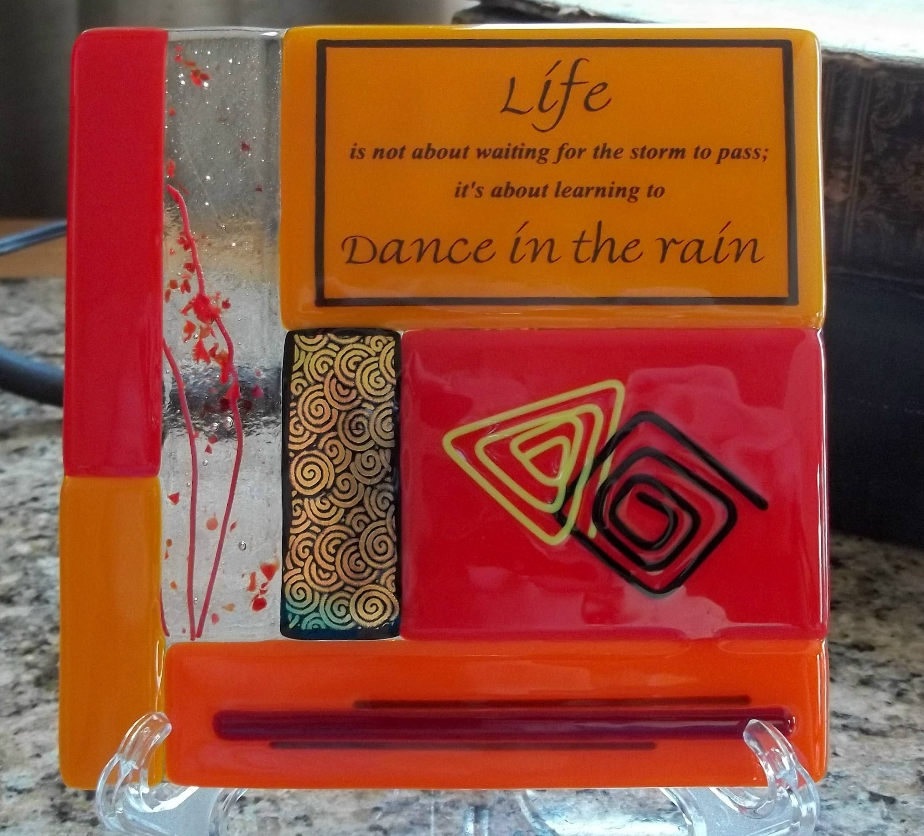 saying about life in fused glass