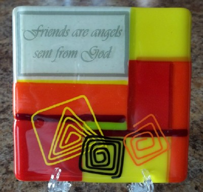 saying about friends in fused glass